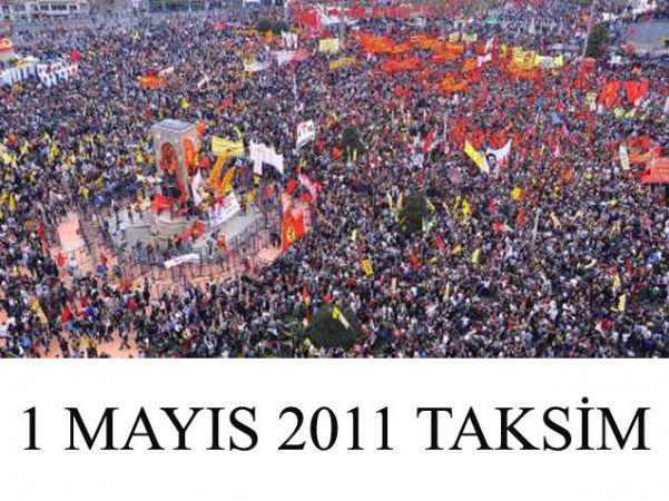 1 MAYIS 2011 TAKSİM