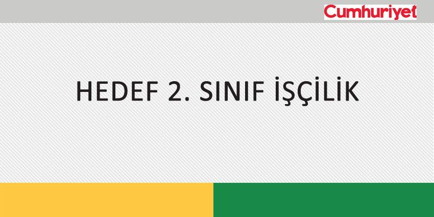 HEDEF 2. SINIF İŞÇİLİK