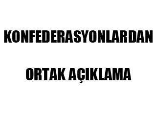 İŞÇİ VE MEMUR KONFEDERASYONLARININ ORTAK AÇIKLAMASI (21 Ocak 2010 – Ankara/TÜRK-İŞ Genel Merkezi)
