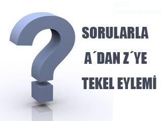 SORULARLA A'DAN Z'YE TEKEL EYLEMİ