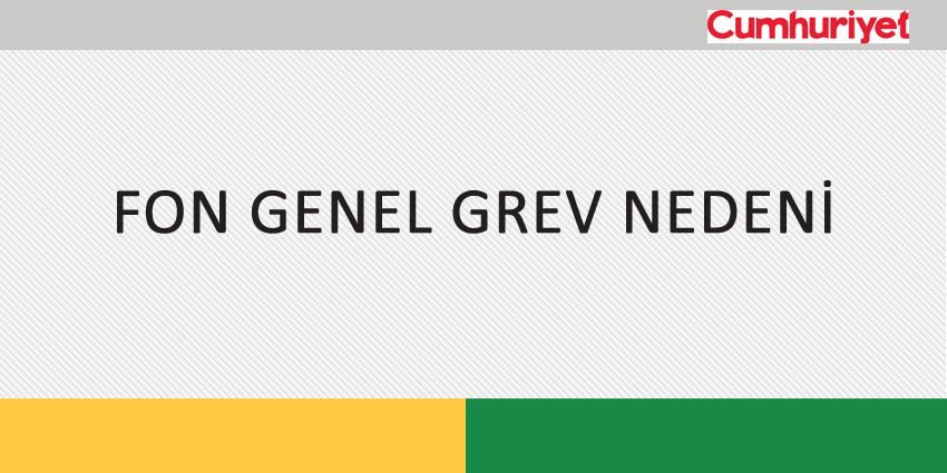 FON GENEL GREV NEDENİ