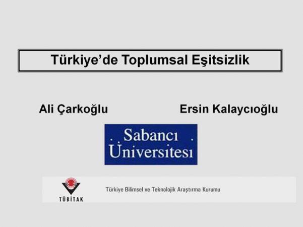 TÜRKİYE'DE TOPLUMSAL EŞİTSİZLİK 2009 ARAŞTIRMASI