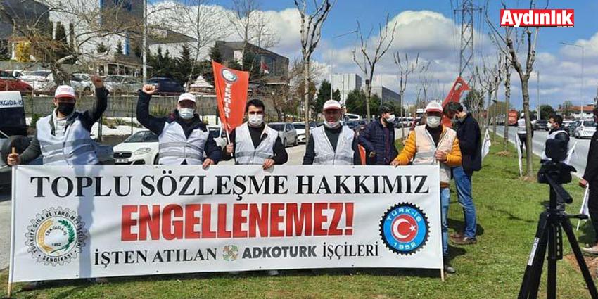 ADKOTURK'TEKİ SENDİKA DÜŞMANLIĞINI PROTESTO ETTİLER